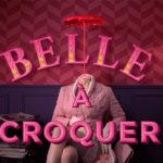 Belle à croquer de Axel Courtière kinoma